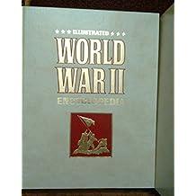Illustrated World War II Encyclopedia - Set Of 24 Volumes