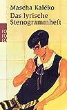 Das lyrische Stenogrammheft / Kleines Lesebuch für Große