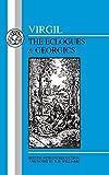 Virgil: Eclogues & Georgics (Latin Texts)