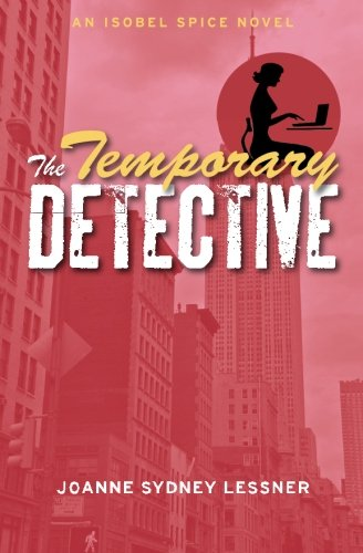 The Temporary Detective (Isobel Spice Mysteries) (Volume 1) ebook