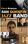 San Quentin jazz band par Briançon