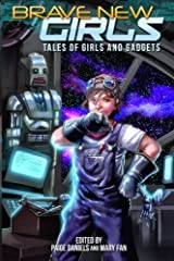 Brave New Girls: Tales of Girls and Gadgets Paperback