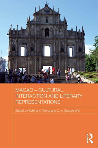 Download Macao – Cultural Interaction and Literary Representations (Routledge Studies in the Modern History of Asia) Pdf