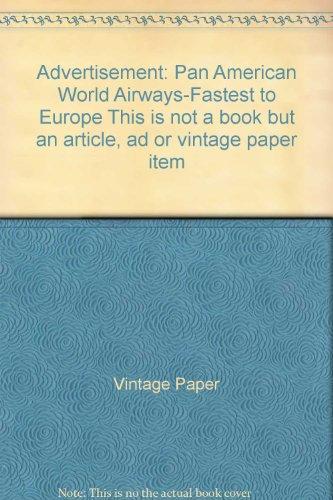 Advertisement: Pan American World Airways-Fastest to Europe (Vintage Airway Magazine)