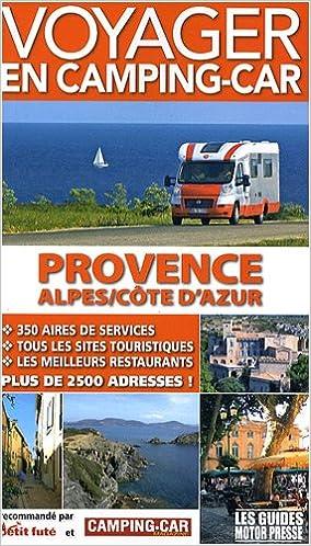 Lire un Voyager en camping-car : Provence-Alpes-Côte d'Azur pdf