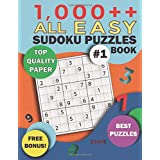 1,000++ All EASY Sudoku Puzzles Book: Top Quality Paper, Best Puzzles, Free Bonus! (1,000++ Sudoku Puzzles)