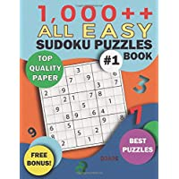 1,000++ All EASY Sudoku Puzzles Book: Top Quality Paper, Best Puzzles, Free Bonus! (Sodoku Puzzle Books for Adults)