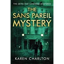 The Sans Pareil Mystery (The Detective Lavender Mysteries) by Karen Charlton (2015-10-06)