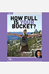 How Full Is Your Bucket? (Live) Audible Audiobook