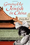 Growing up Jewish in Chin, Dolly Beil, 1926645960