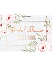 Bridal Shower Guest Book: Pink Floral Paperback Cover | Guests Sign In for Party | Message Book Wishes and Gift Recorder | Comments, Registration, Signatures, Thought Keepsake | Autograph Book