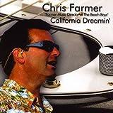 California Dreamin' by Chris Farmer (2008-08-26)