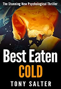 Best Eaten Cold by Tony Salter ebook deal