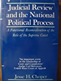 Judicial Review and the National Political Process, Jesse H. Choper, 0226104443