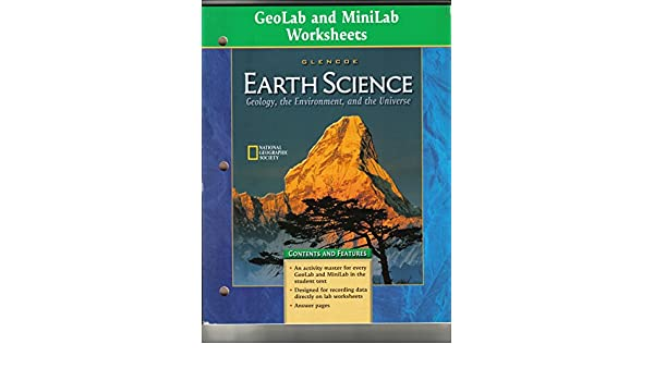 Geolab and Minilab Worksheets (GLENCOE EARTH SCIENCE Geology, the ...