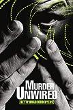 Murder Unwired, Betty Byers, 0595291686