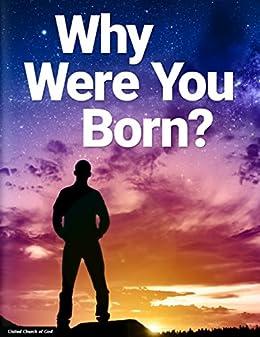 Why Were You Born? by [United Church of God]