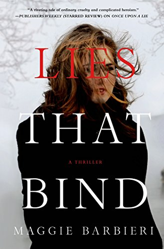 Lies That Bind: A Thriller (Maeve Conlon Novels Book 2)