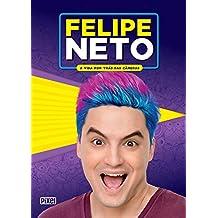 Felipe Neto - A Vida por trás das câmeras