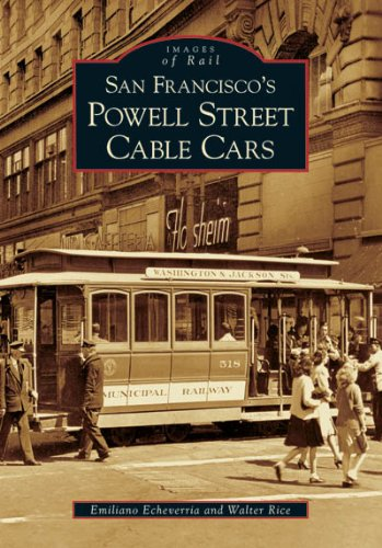 Read Online San Francisco's Powell Street Cable Cars (Images of Rail) PDF