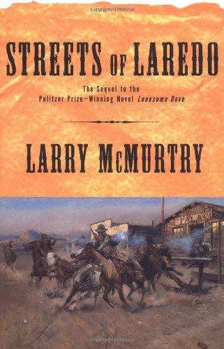 Streets Of Laredo - Book #2 of the Lonesome Dove