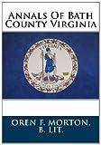 Annals of Bath County Virginia, Oren Morton, 1482356473