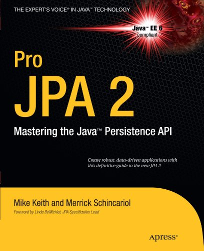 Pro JPA 2: Mastering the JavaTM Persistence API (Expert's Voice in Java Technology)
