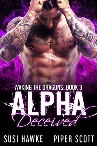 Alpha Deceived (Waking the Dragons Book 3)