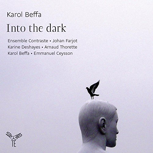Beffa: Into the Dark, Rainbow, Nuit Obscure Dedales by Ensemble Contraste