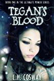Tegan's Blood (The Ultimate Power series Book 1)
