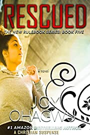 Rescued- The New Rulebook Christian Suspense Series- Book 5 (The New Rulebook Christian Mystery)
