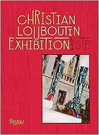 Christian Louboutin: Exhibitionniste