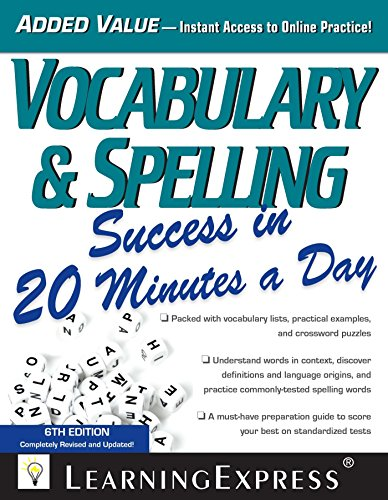 Vocabulary & Spelling Success in 20 Minutes a Day (6th 2014) [LearningExpress]