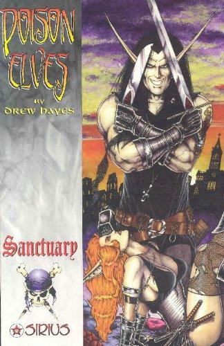 Poison Elves, Volume Five: Sanctuary