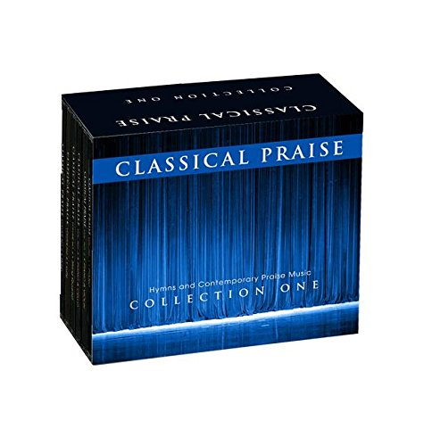 Classical Praise: The Collection: Includes Volumes 1-6 by Discovery House Music