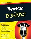 TypePad for Dummies, Lisa Sabin-Wilson and Shannon Lowe, 0470550945