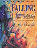 img - for Falling Forward: The Pursuit of Sexual Purity book / textbook / text book
