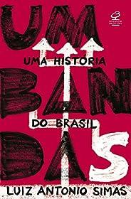 Umbandas: Uma história do Brasil