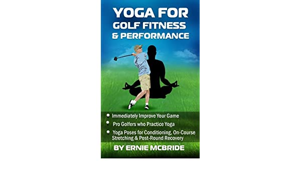 Yoga for Golf Fitness & Performance (English Edition) eBook ...