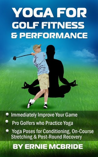 Yoga for Golf Fitness & Performance