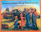 img - for Great-Grandma Tells of Threshing Days book / textbook / text book