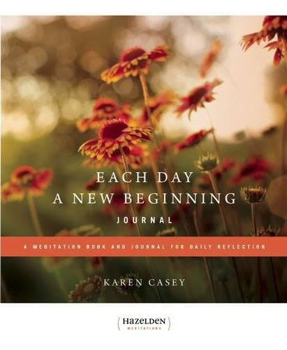 Each Day a New Beginning Journal: A Meditation Book and Journal for Daily Reflection (Hazelden Meditations)