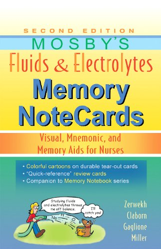 Mosby's Fluids & Electrolytes Memory NoteCards: Visual, Mnemonic, and Memory Aids for Nurses, 2e