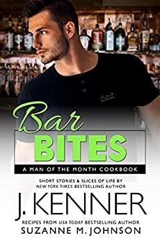 Bar Bites: A Man of the Month Cookbook by [Kenner, J., Johnson, Suzanne M.]