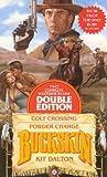 Colt Crossing - Powder Charge, Kit Dalton, 0843934093