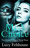 Mia's Choice: A Contemporary Reverse Harem Romance Novel (The Heiress's Harem Book 3)