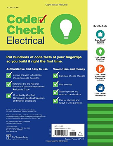 Code Check Electrical: An Illustrated Guide to Wiring a Safe House ...