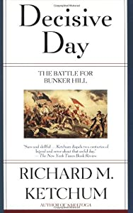 10 Things You May Not Know About the Battle of Bunker Hill