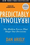 img - for Predictably Irrational, Revised and Expanded Edition: The Hidden Forces That Shape Our Decisions by Dan Ariely (2010-04-27) book / textbook / text book