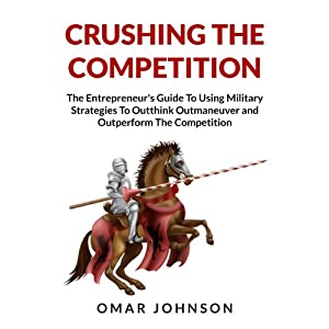 Crushing the Competition Audiobook